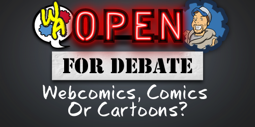 Open for Debate: Webcomics, Comics or Cartoons?
