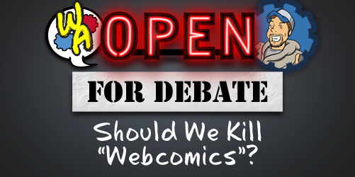 Open for Debate: Should We Kill 'Webcomics'?