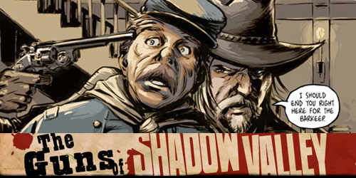Pick of the Week: The Guns of Shadow Valley