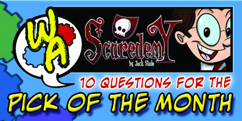 POTM Interview: Jack Slade of Scaredemy