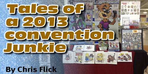 Tales of a 2013 Convention Junkie…