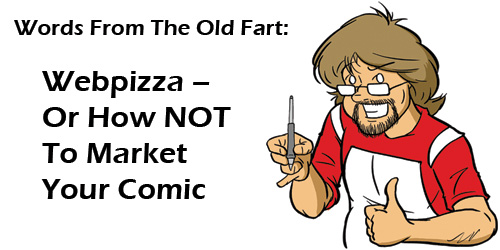 Webpizza – Or How NOT To Market Your Comic