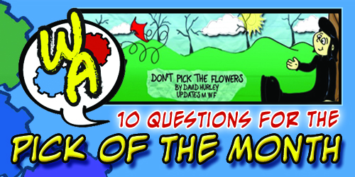 POTM Interview: David Hurley of Don't Pick the Flowers