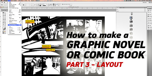 How to Make a Graphic Novel/Comic Book – Part 3(Layout)